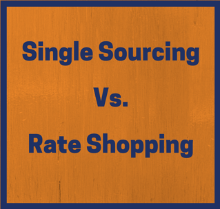 single sourcing vs rate shopping